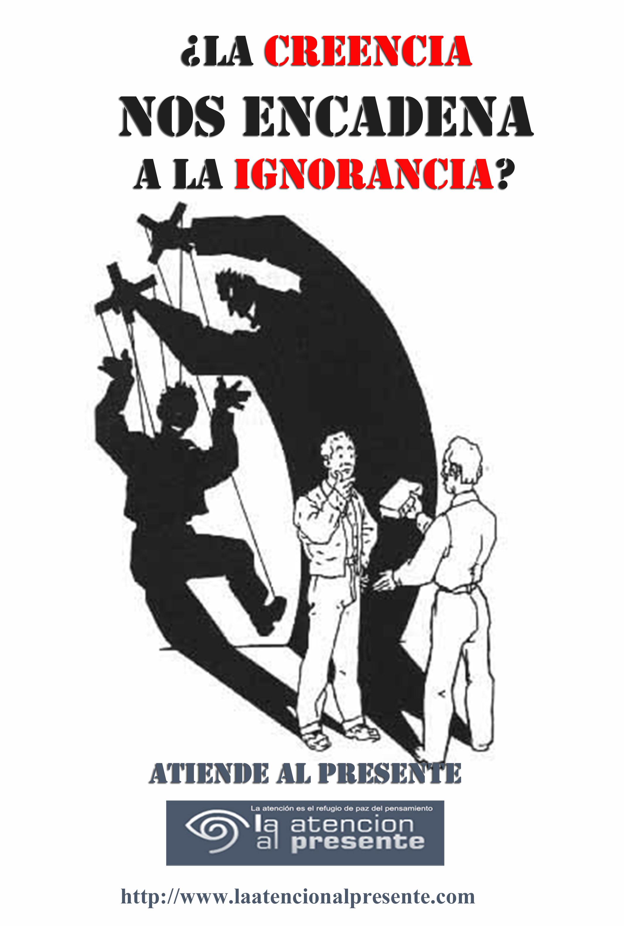 1 de octubre Isa La CREENCIA nos encadena a la IGNORANCIA