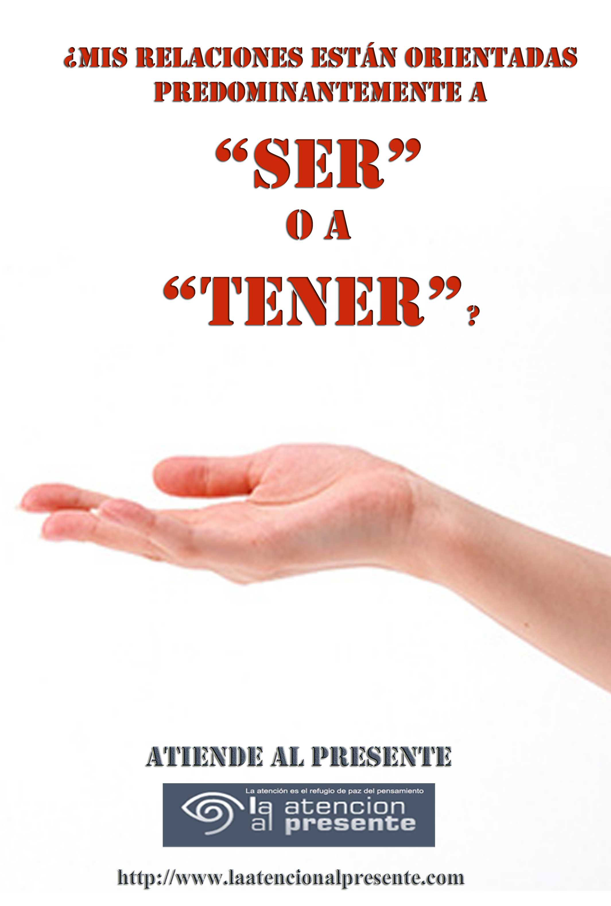 12 de marzo Pepe Mis relaciones están orientadas predominantemente a SER o a TENER. MENOS PESO