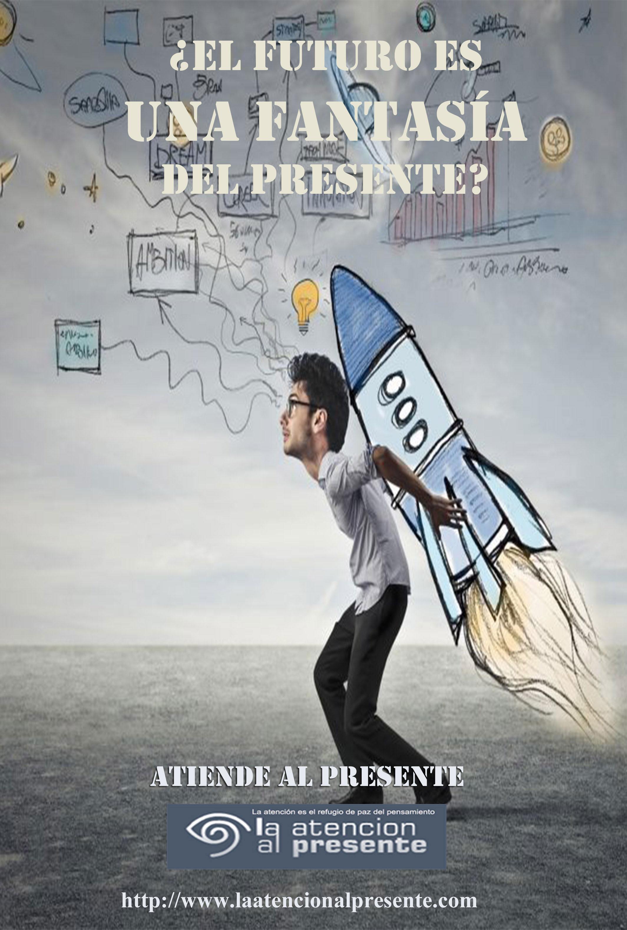19 de mayo Esteban El futuro es una fantasía del presente. MENOS PESO