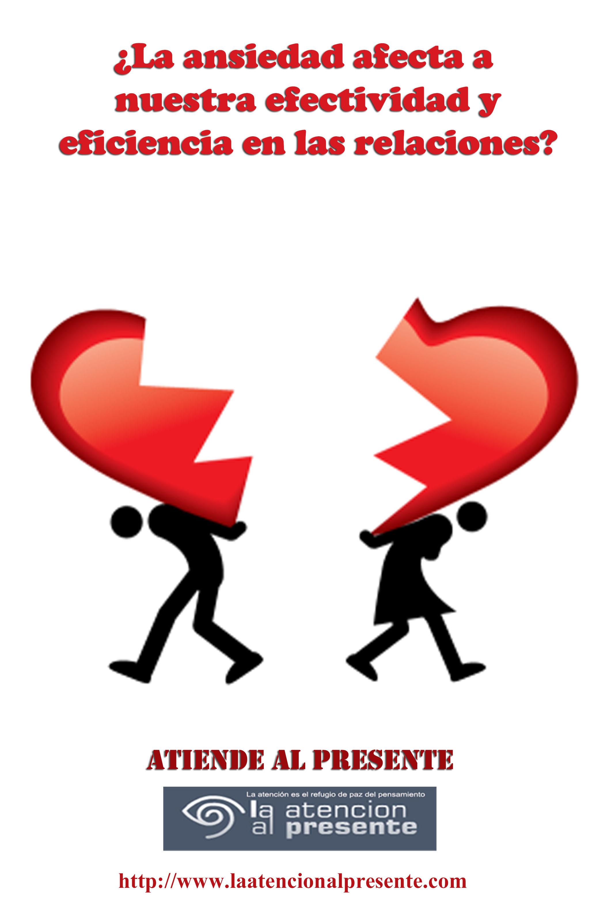21 de junio EstebanLa ansiedad afecta a nuestra efectividad y eficiencia en las relaciones