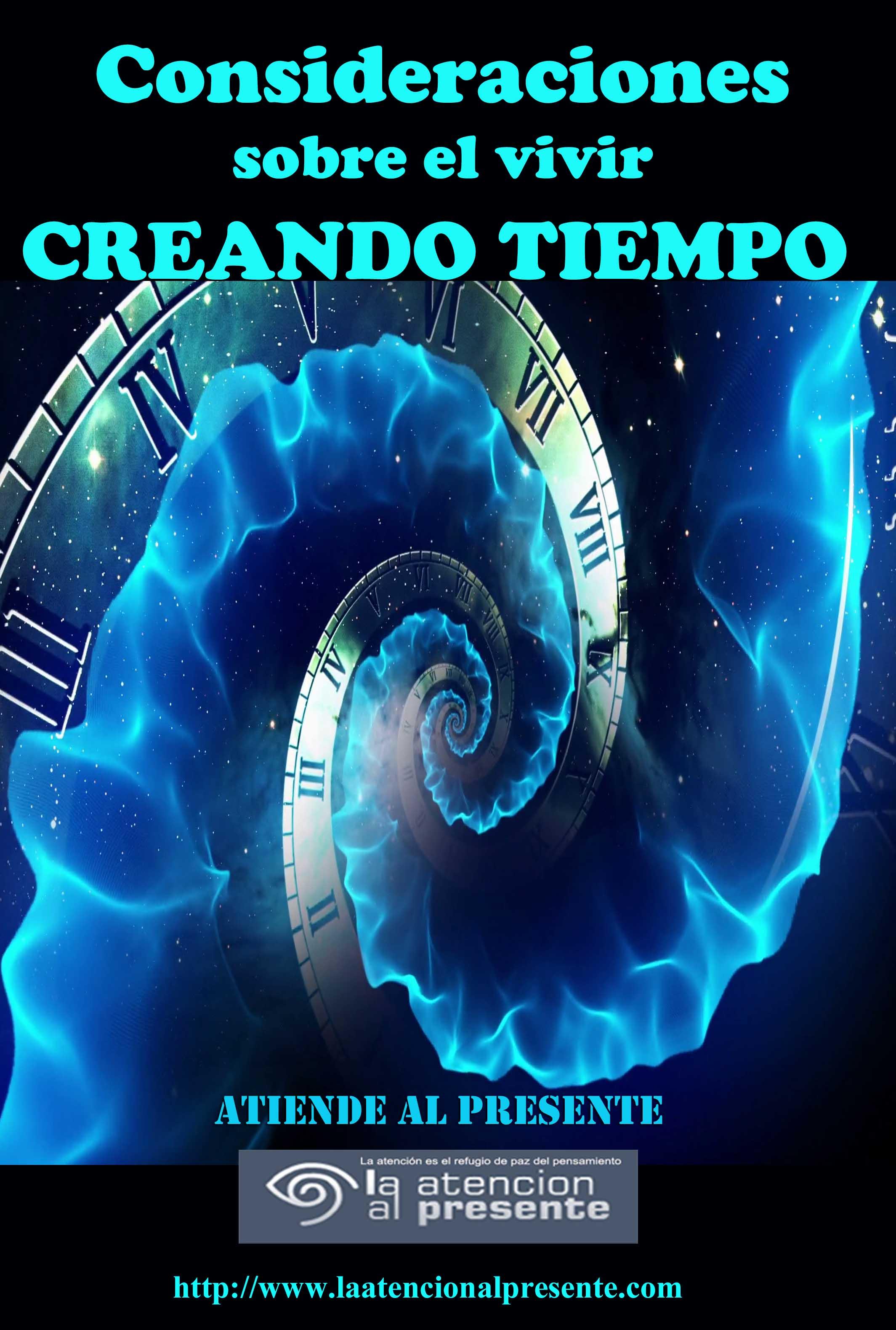 6 de julio Esteban Consideraciones sobre el vivir creando tiempo