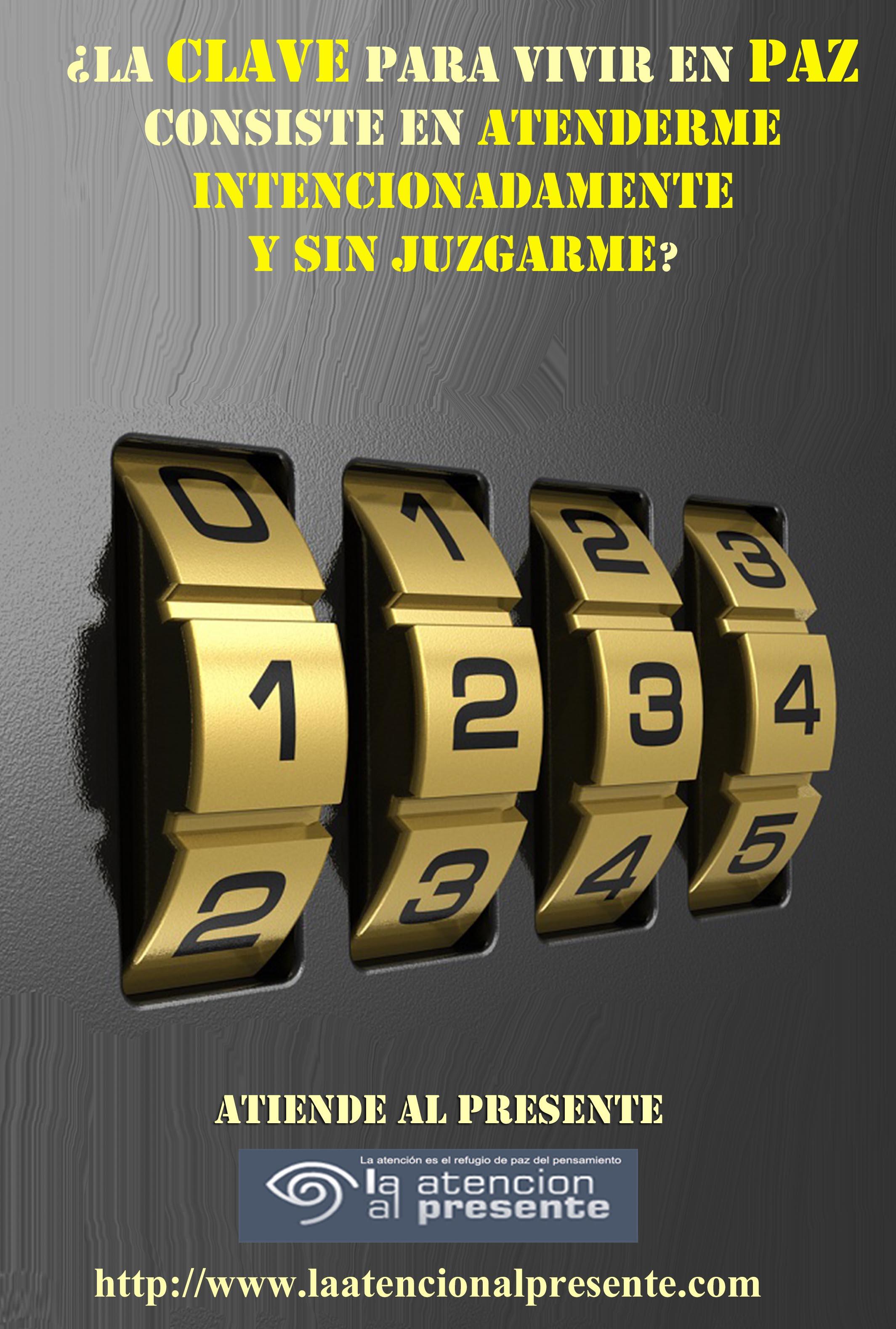 8 de julio Isa La clave para vivir en PAZ consiste en ATENDERME INTENCIONADAMENTE Y SIN JUZGARME