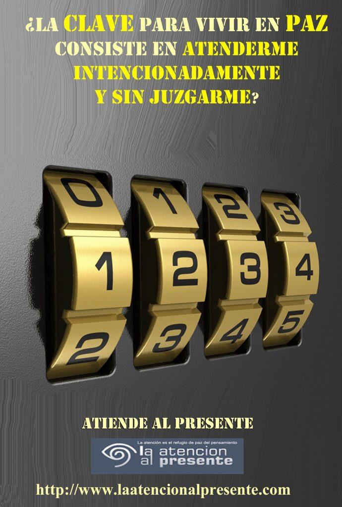 11 de octubre La clave para vivir en PAZ consiste en ATENDERME INTENCIONADAMENTE Y SIN JUZGARME min