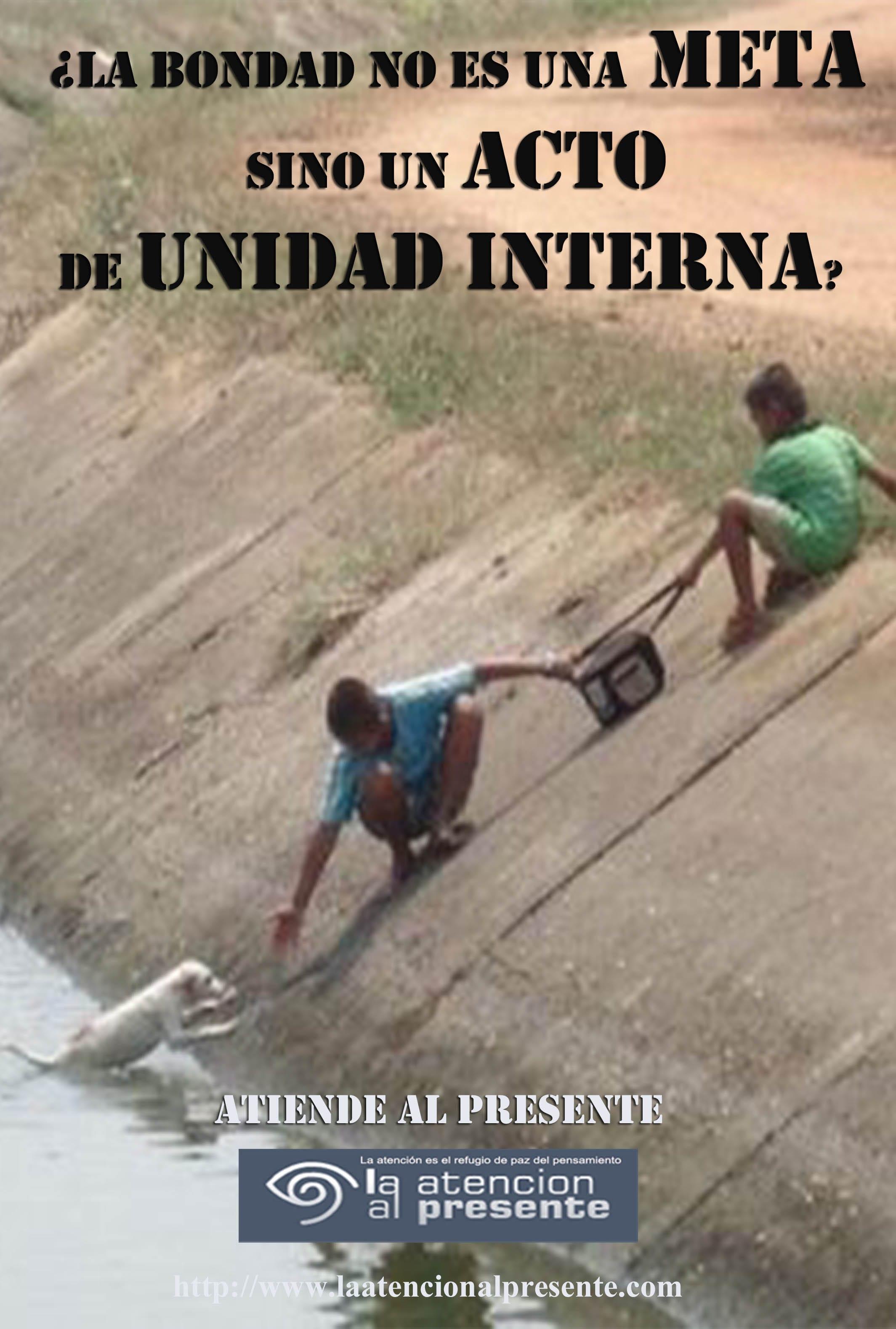 16 de noviembre ISA La BONDAD no es una META sino un ACTO de UNIDAD INTERNA min