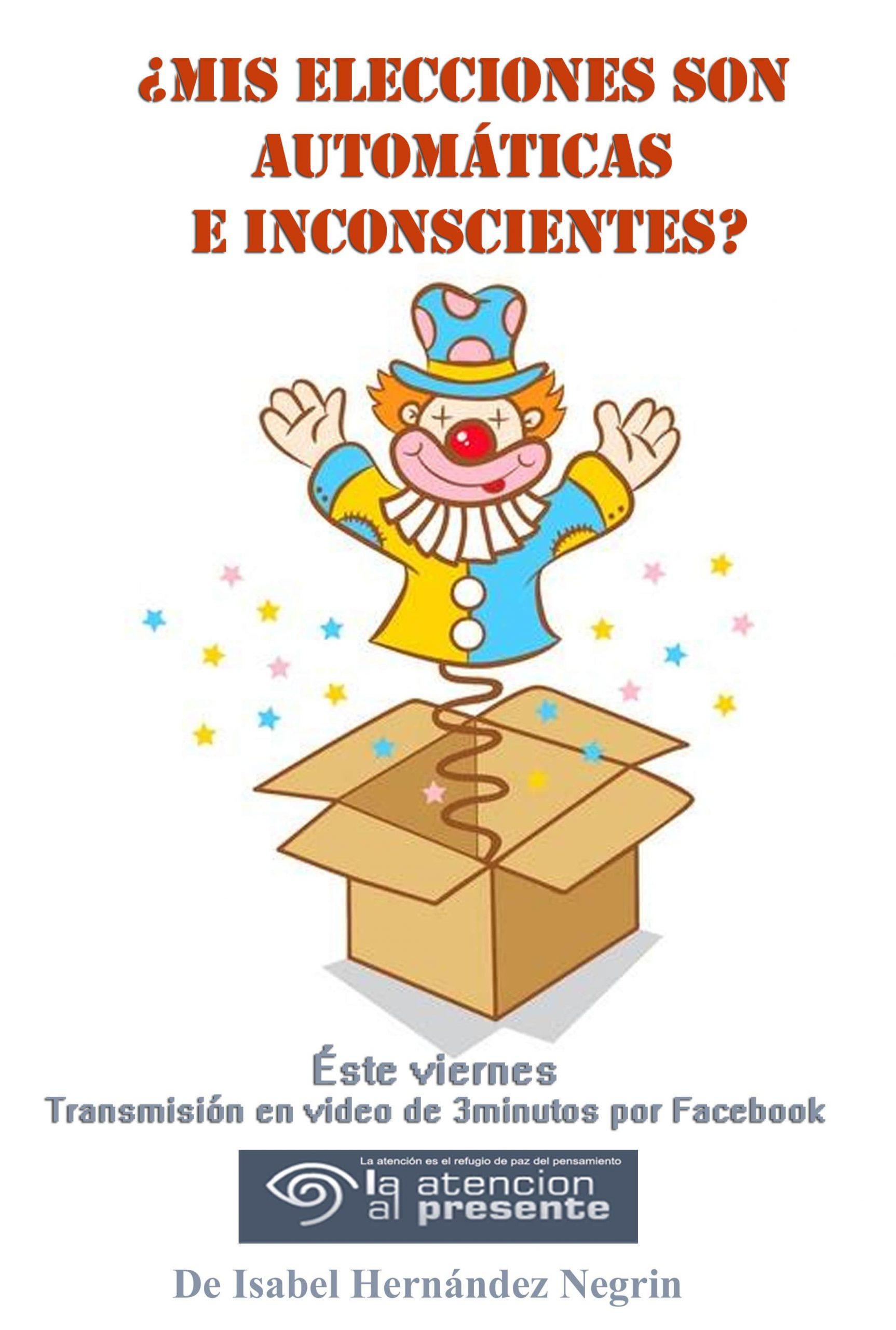1 de enero Esteban Mis elecciones son automáticas e inconscientes min scaled