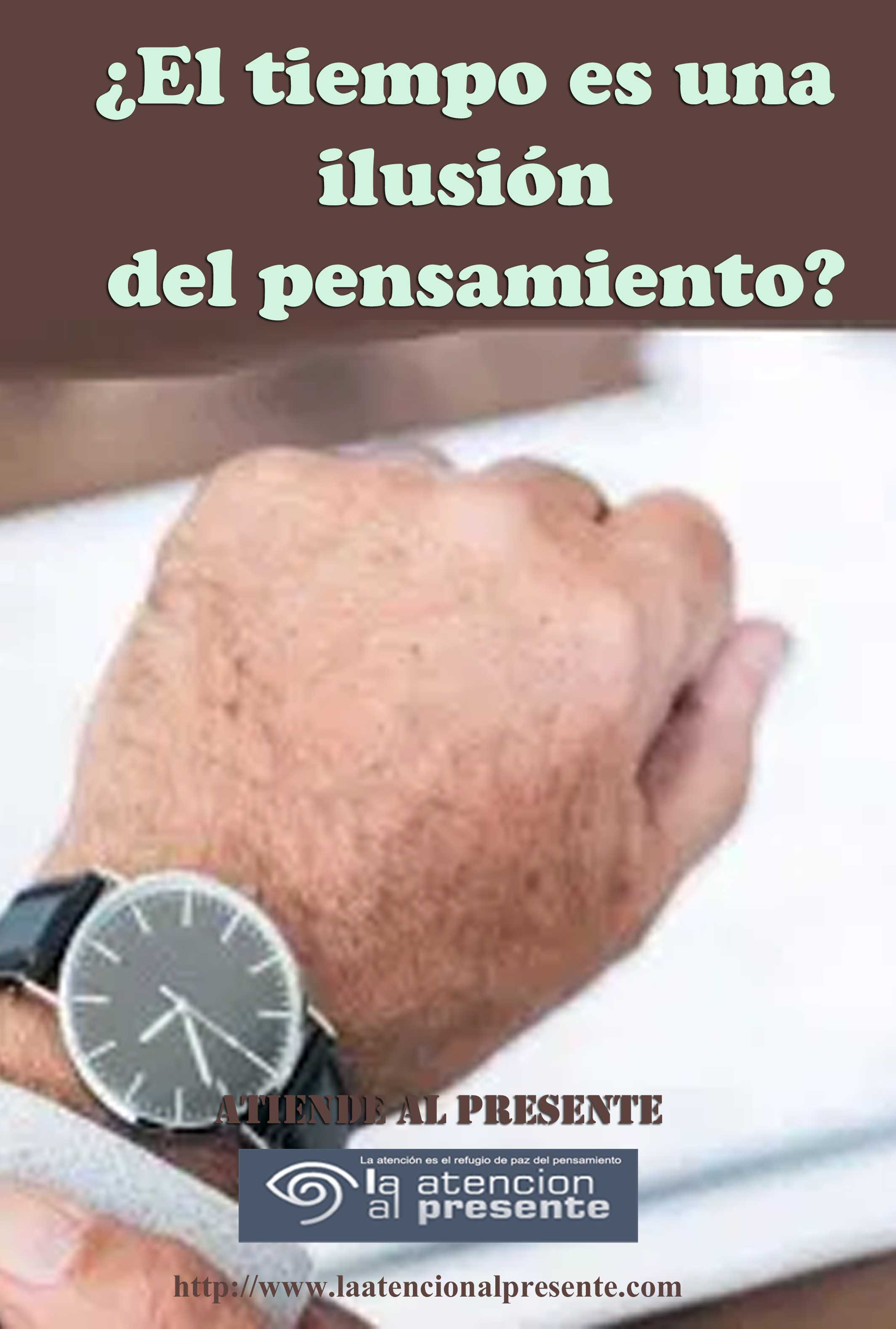 18 de noviembre Esteban El tiempo es una ilusión del pensamiento min