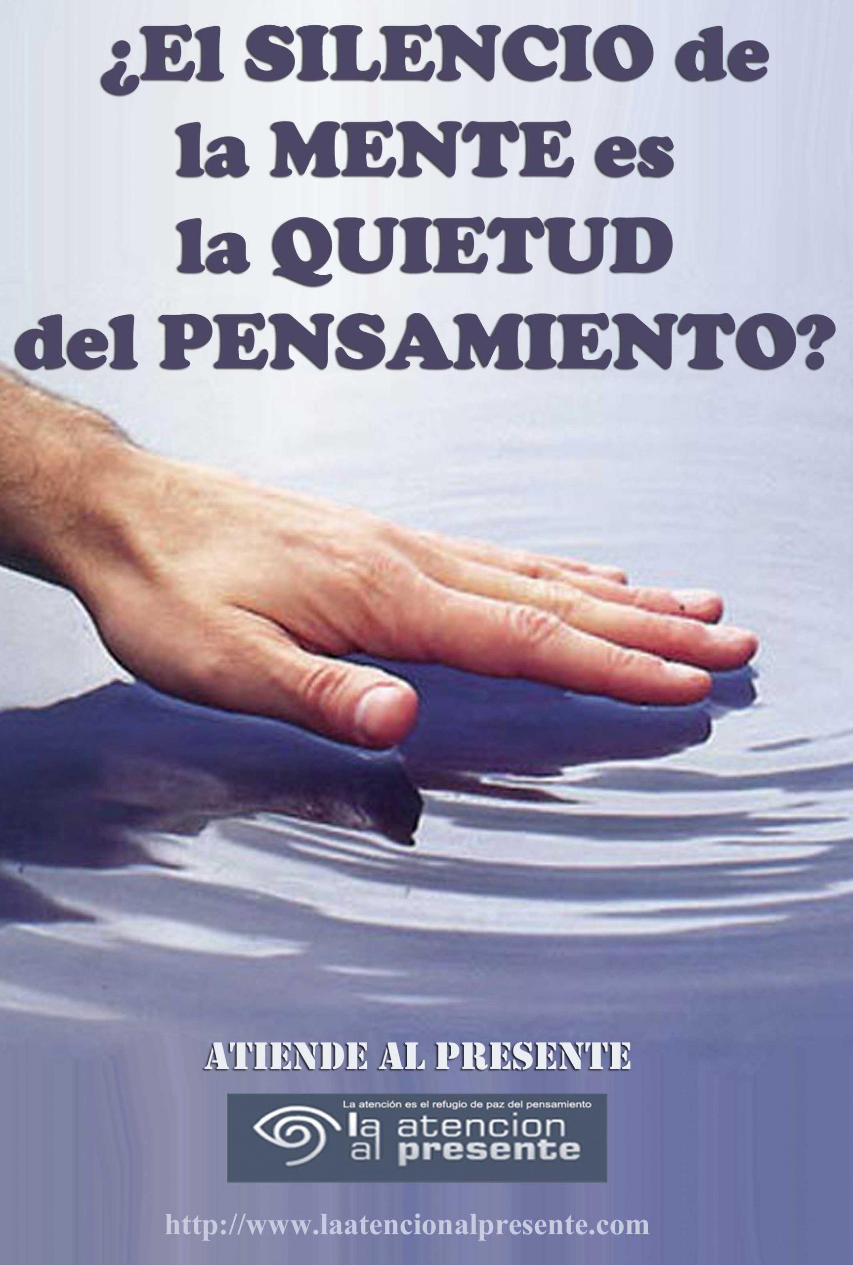2 de febrero Esteban El SILENCIO de la MENTE es la QUIETUD del PENSAMIENTO min scaled