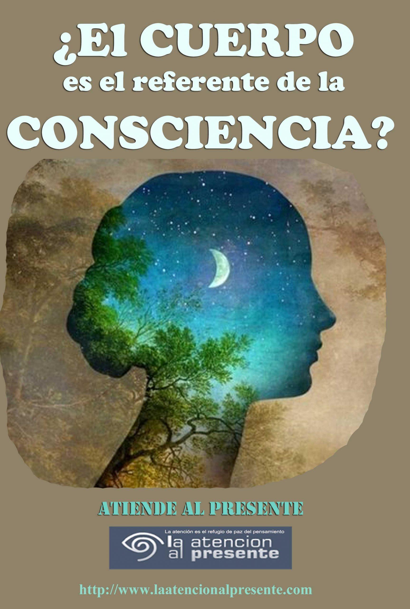 13 de marzo Esteban El CUERPO es el REFERENTE de la CONSCIENCIA min scaled