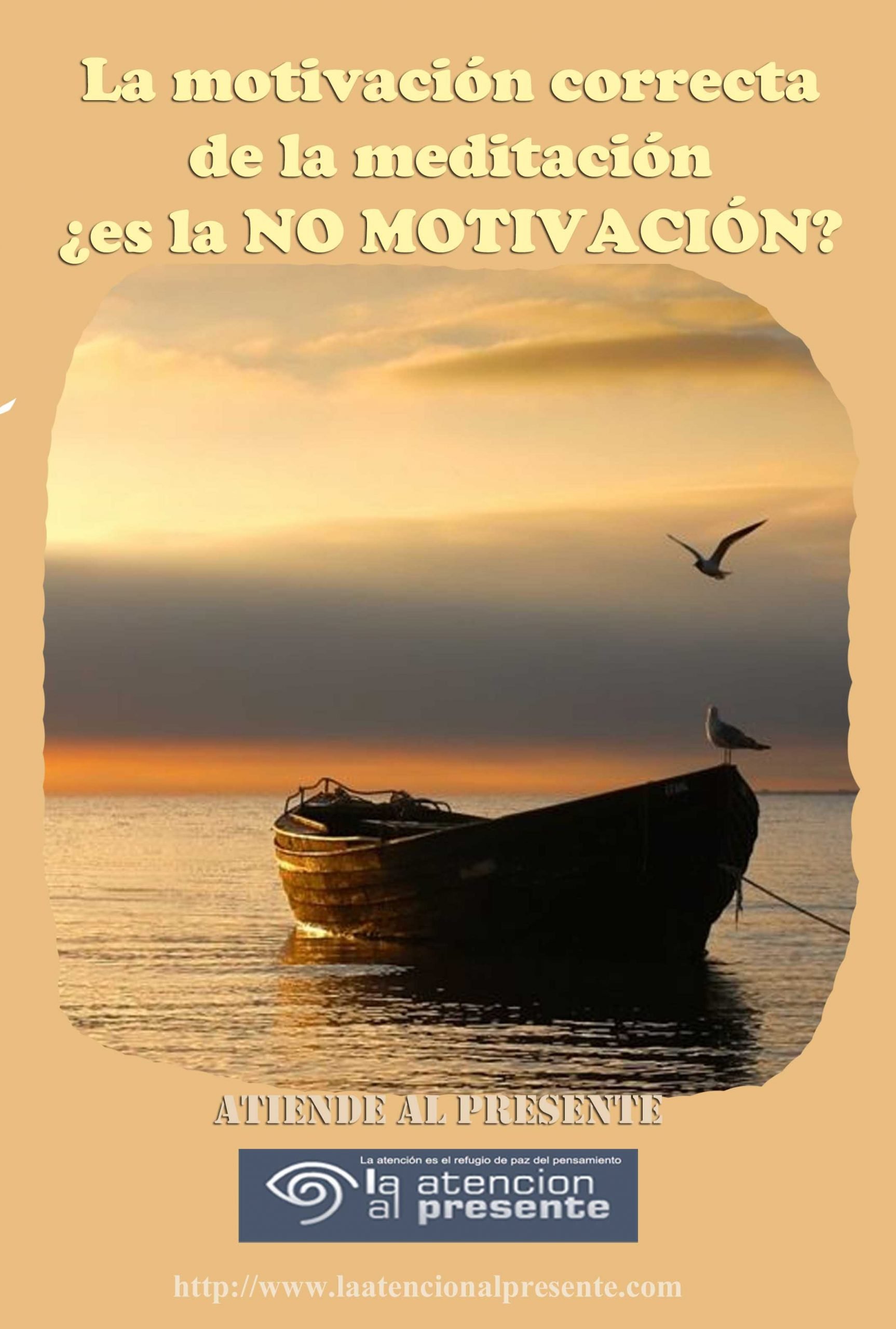 20 de Febrero ISA La motivacion correcta de la meditacion es la NO MOTIVACION min scaled