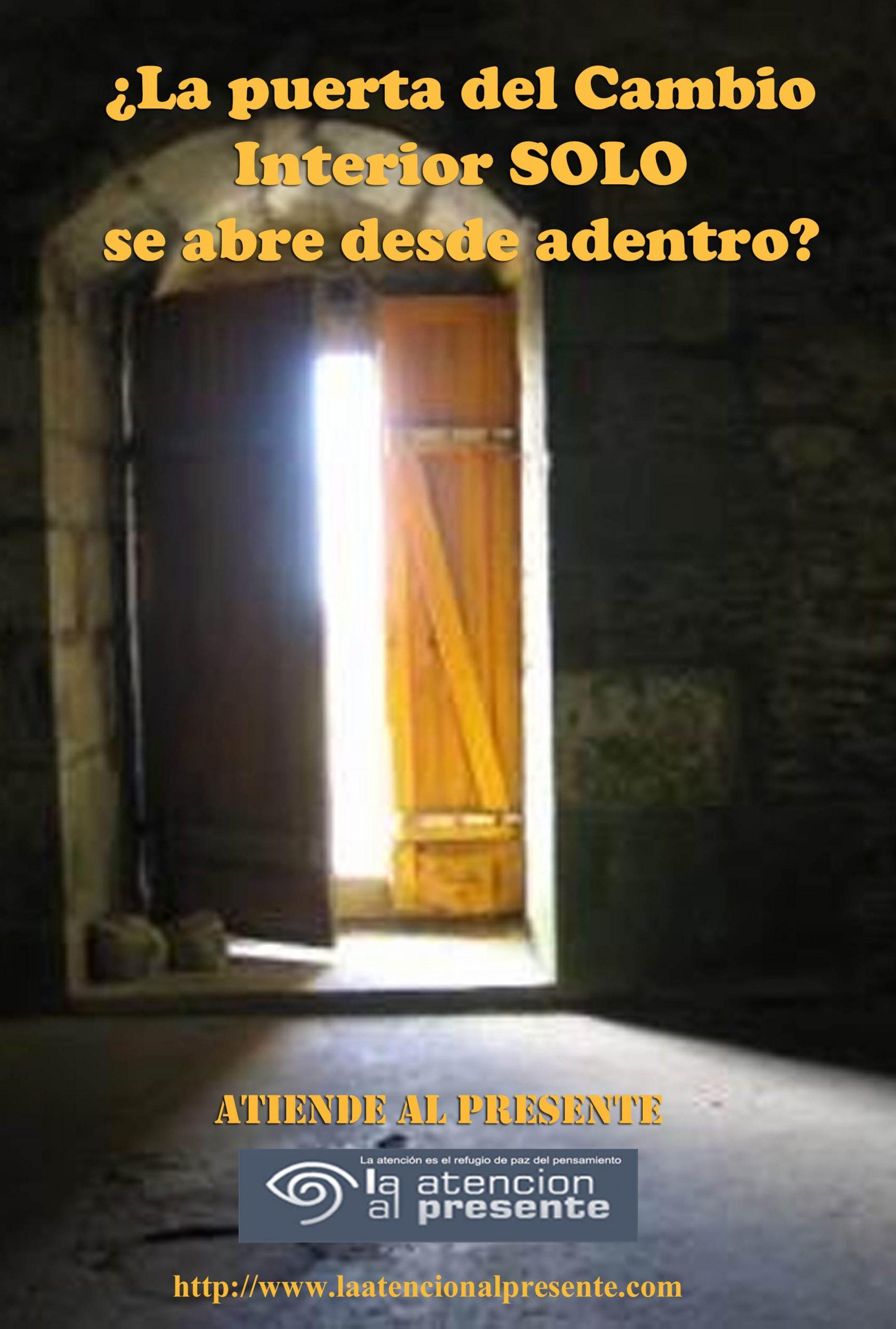 25 de febrero Esteban La puerta del Cambio Interno SOLO se abre desde adentro min scaled