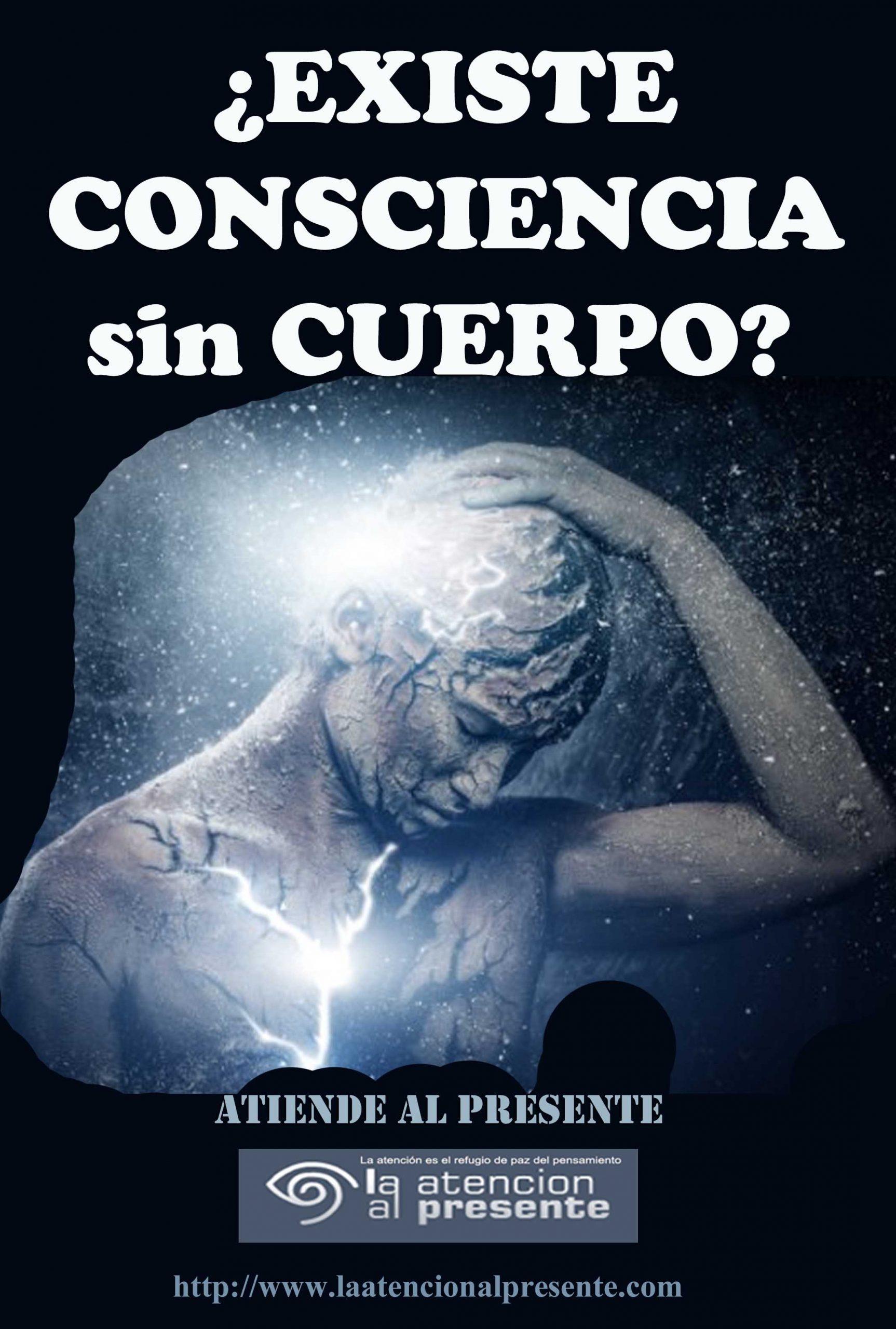 17 de marzo Esteban Existe CONSCIENCIA sin CUERPO min scaled