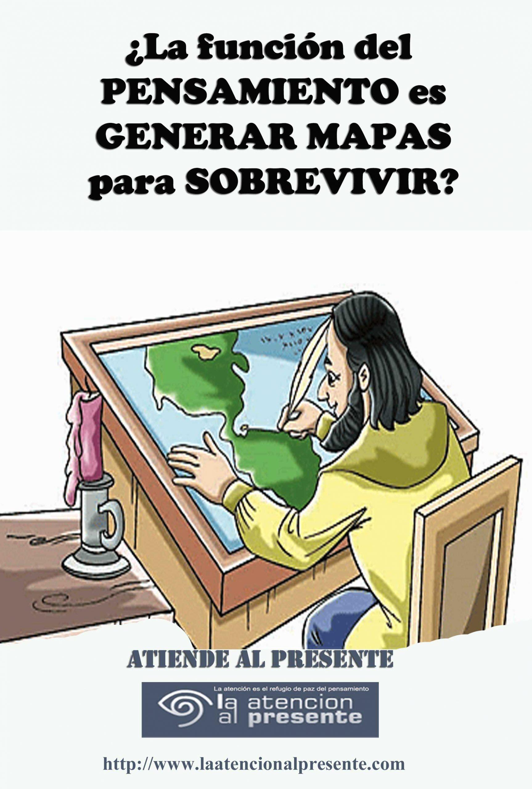 20 de marzo Esteban La función del PENSAMIENTO es GENERAR MAPAS para SOBREVIVIR min scaled