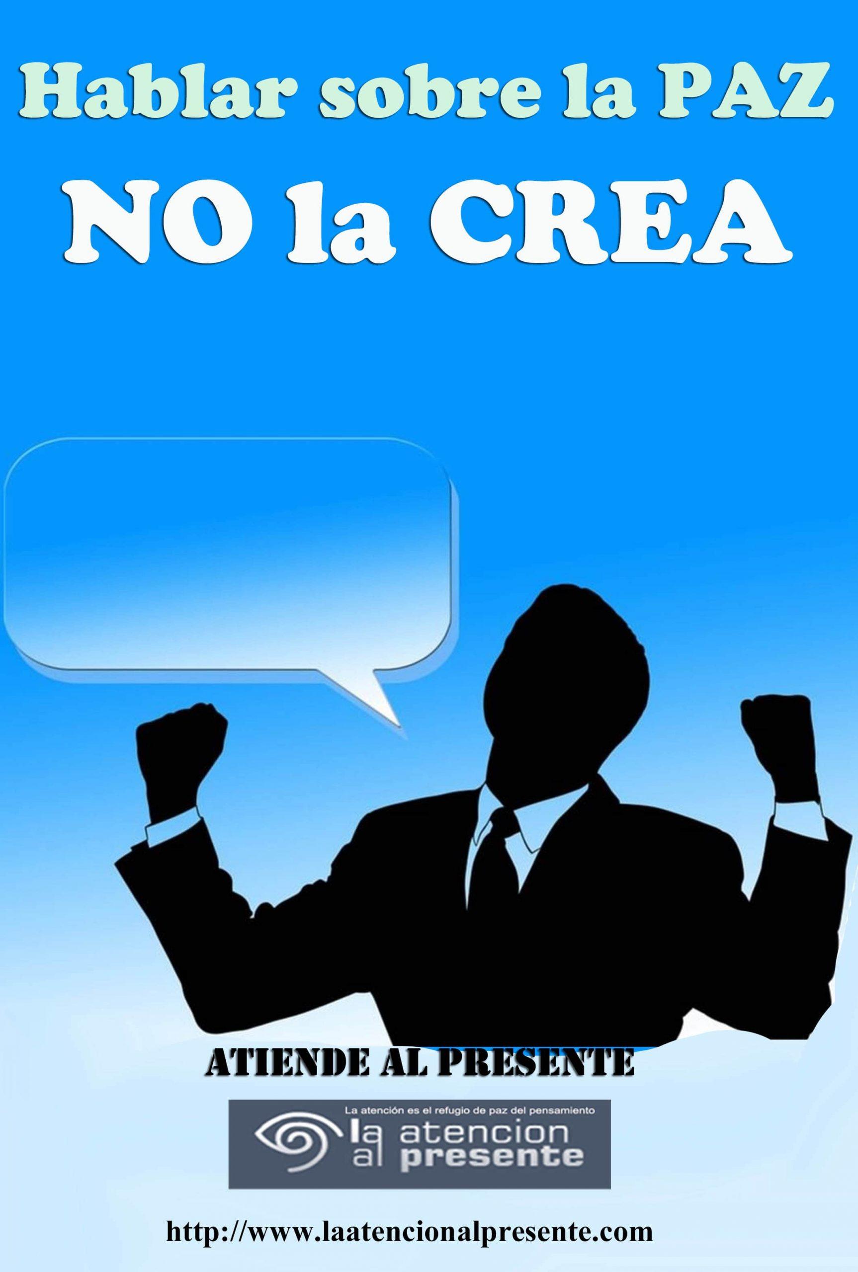 8 de abril Esteban Hablar sobre la PAZ no la crea min 1 scaled