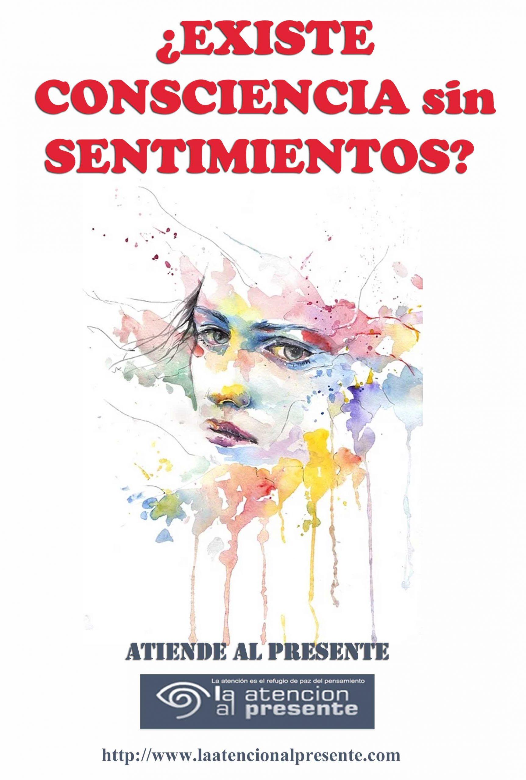 9 de mayo Esteban Existe CONSCIENCIA SIN SENTIMIENTOS min scaled