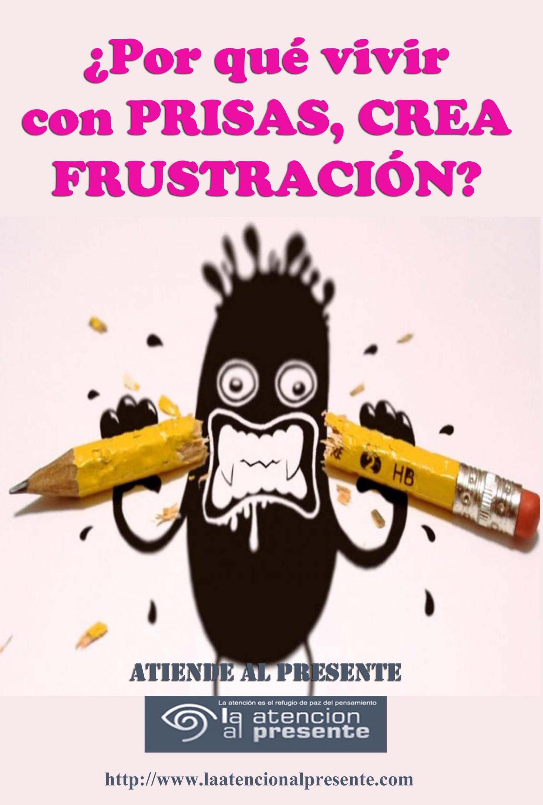 11 de junio Esteban Por qué vivir con PRISAS CREA FRUSTRACIÖN min scaled
