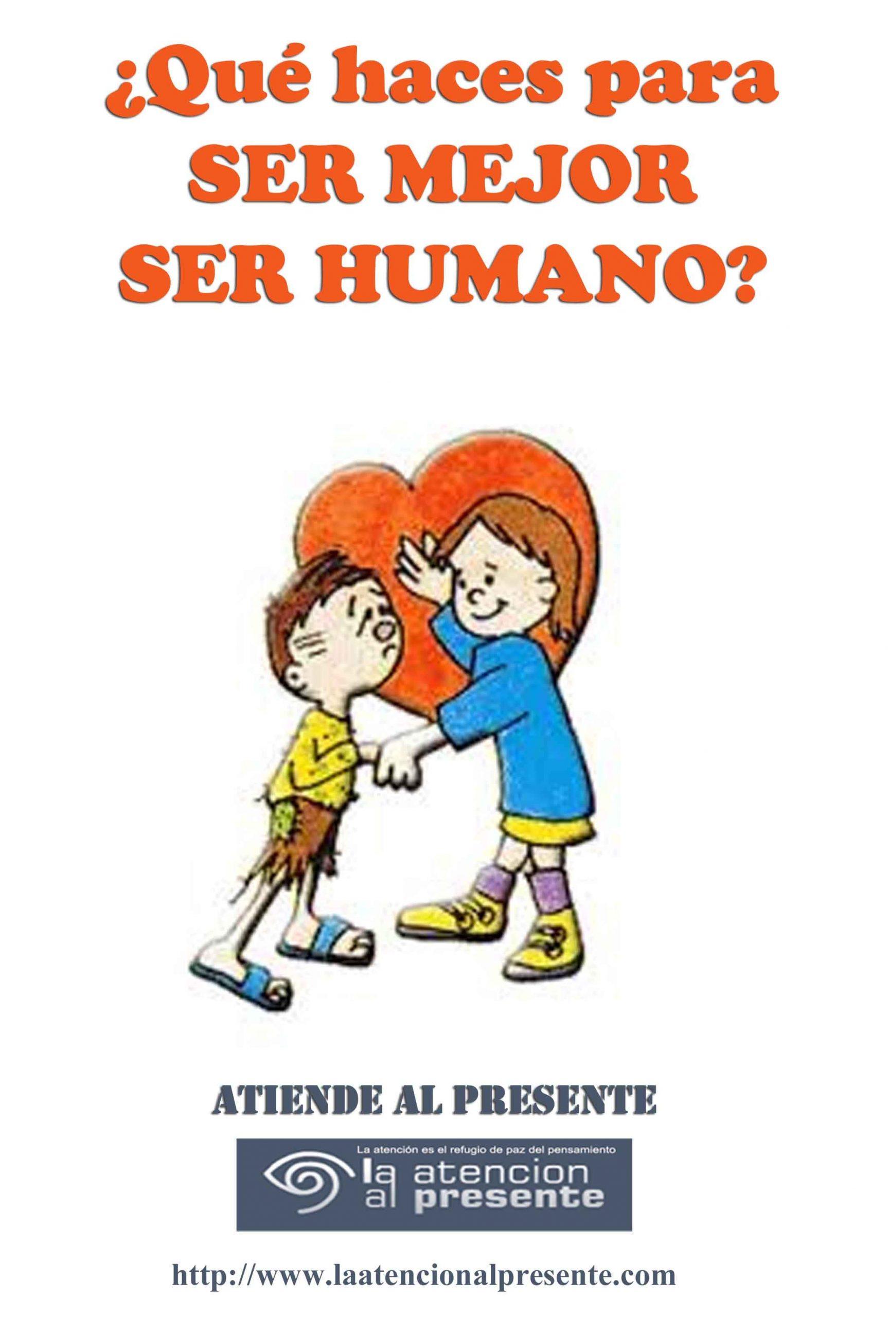 9 de junio Esteban Qué haces para SER MEJOR SER HUMANO min scaled