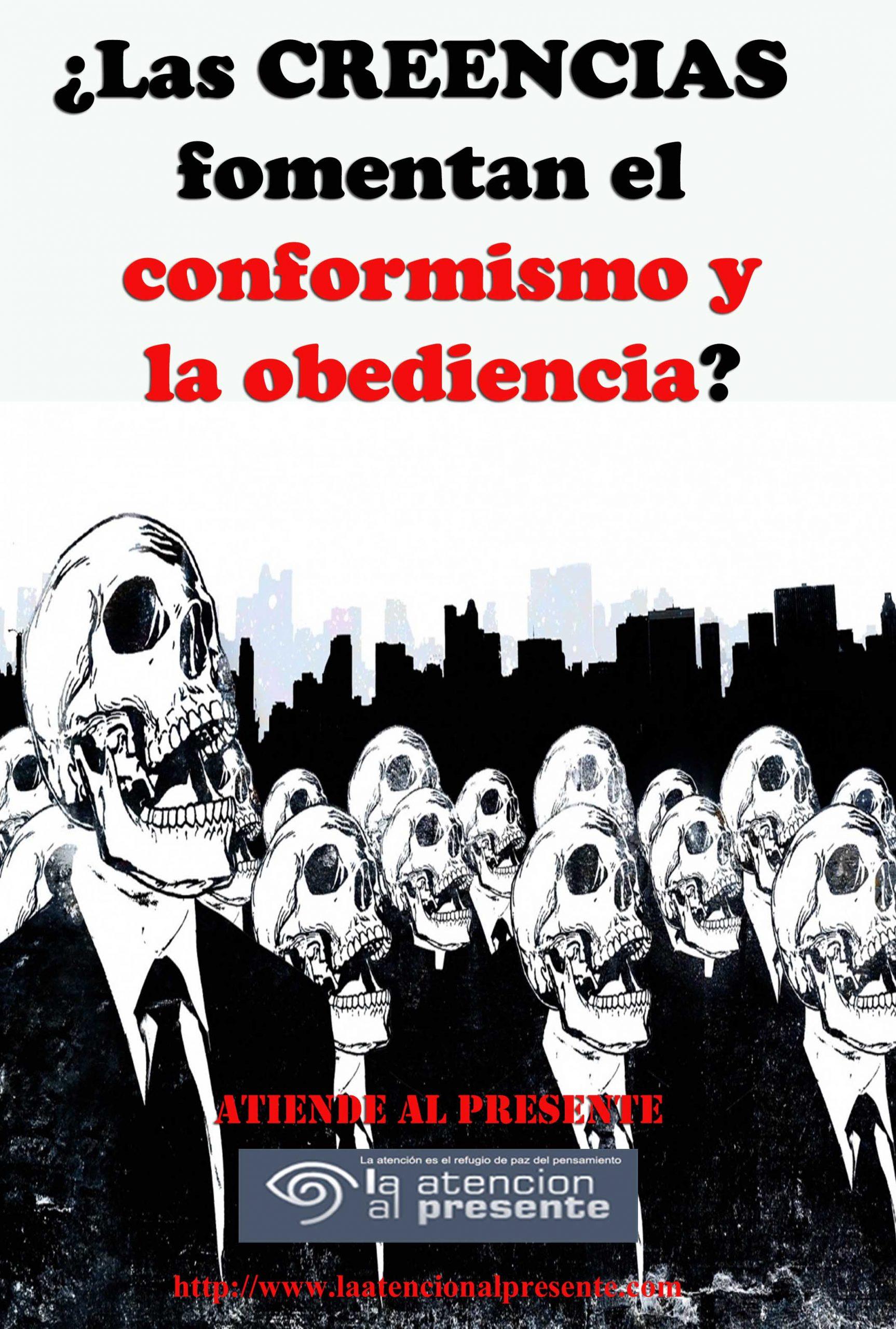 13 de Julio Isa Las CREENCIAS fomentan el conformismo y la obediencia min scaled