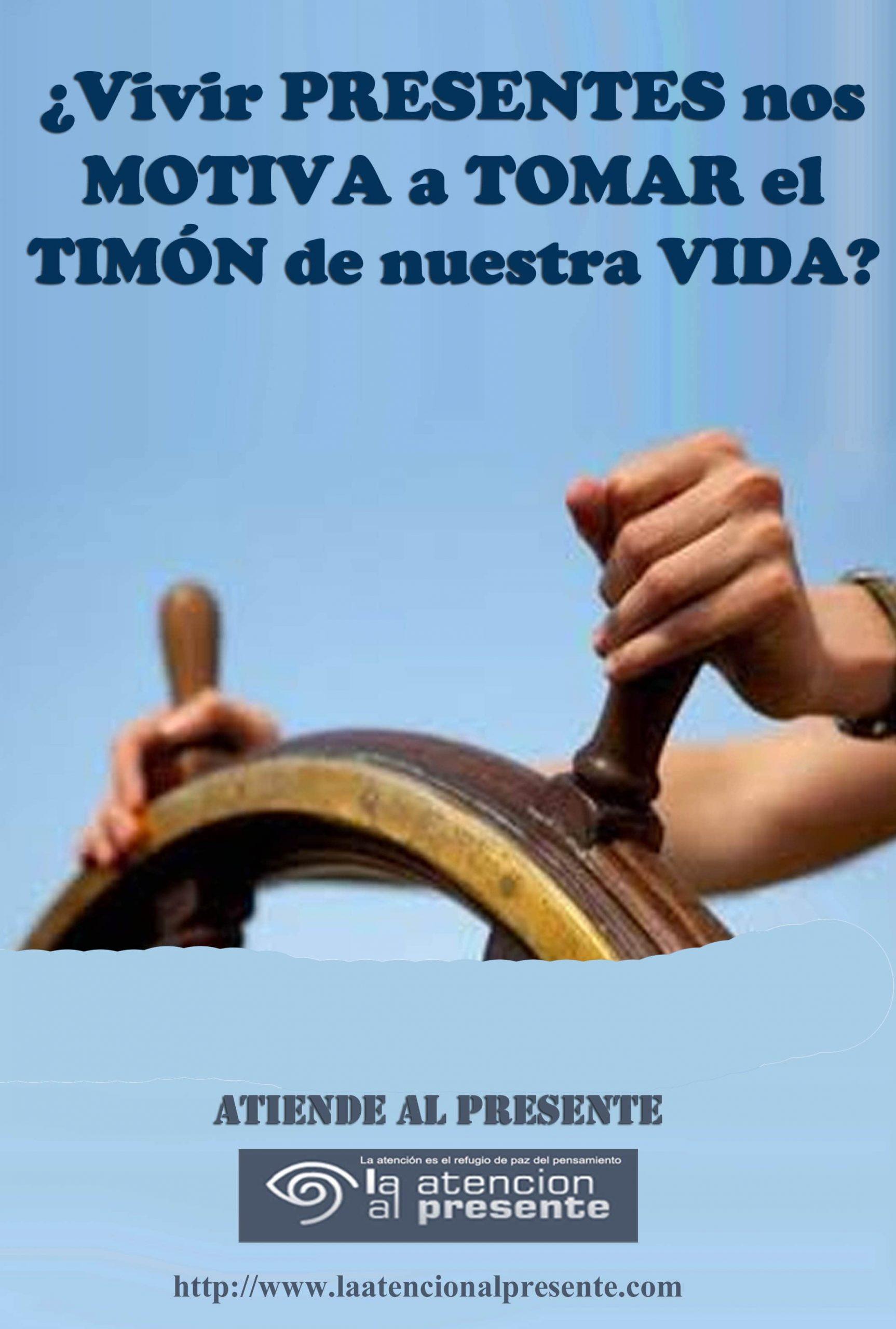 12 de agosto Esteban Vivir PRESENTE nos MOTIVA a TOMAR el TIMON de nuestra VIDA min scaled