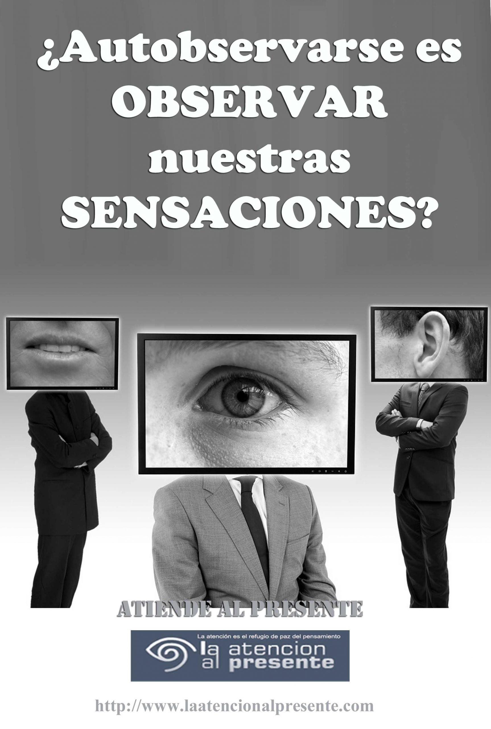 17 de Julio Esteban Autobservarse es OBSERVAR nuestras SENSACIONES min scaled