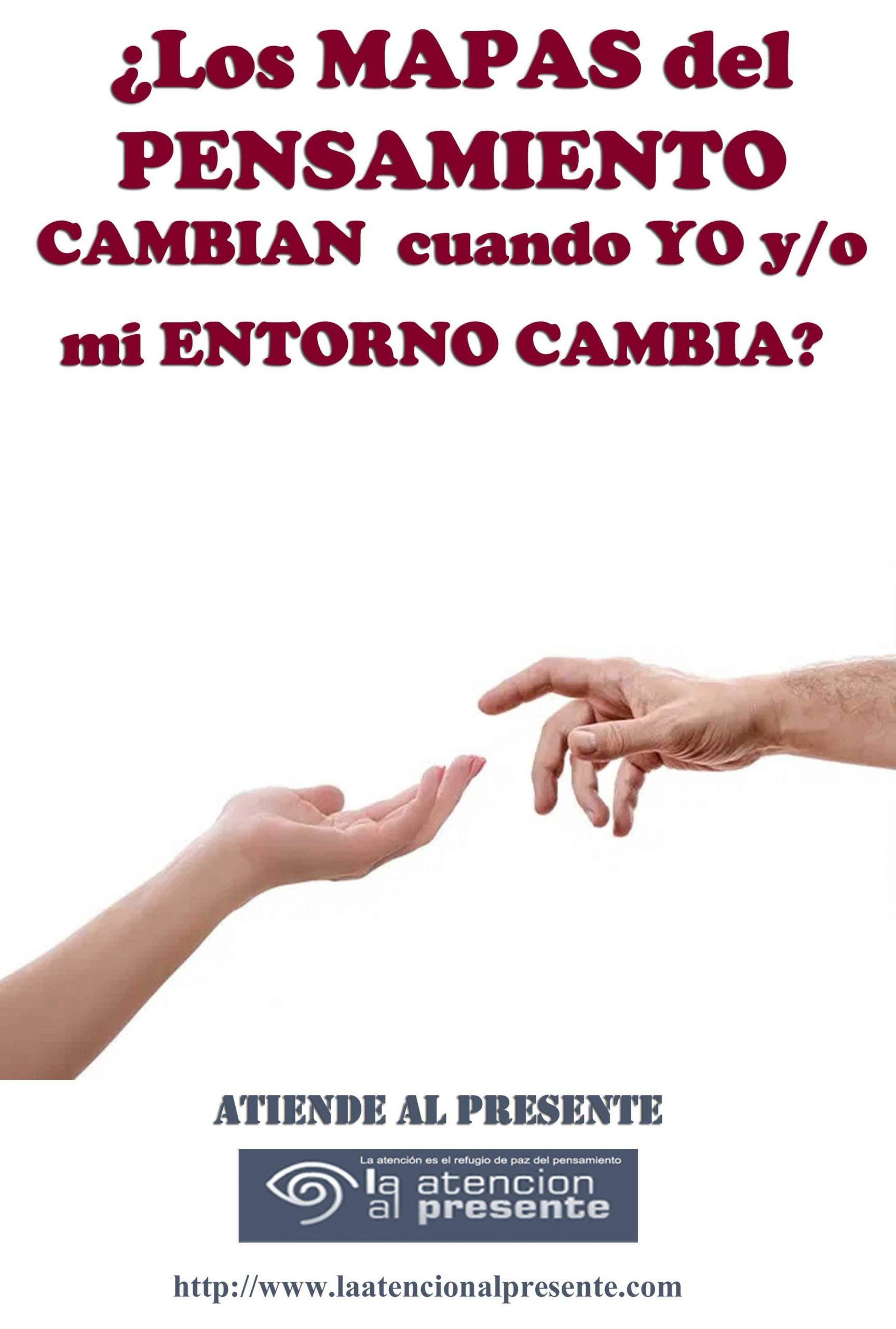 25 de Julio Esteban Los MAPAS del PENSAMIENTO CAMBIAN cuando CAMBIO y mi ENTORNO cambia min scaled