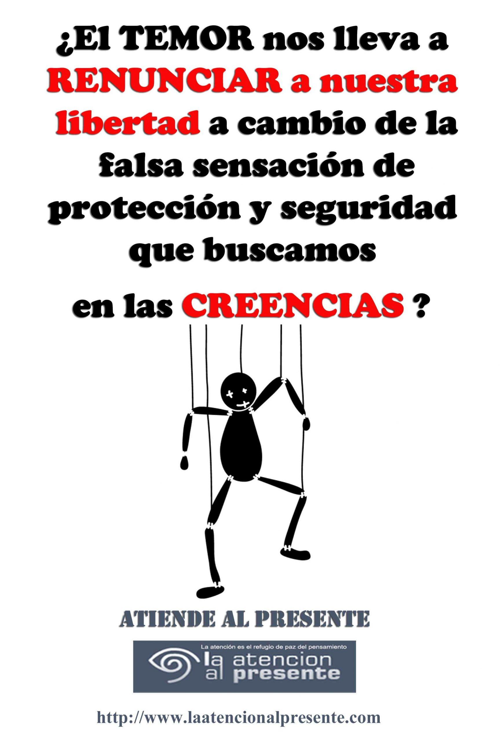 15 de agosto Esteban El TEMOR nos lleva a RENUNCIAR a nuestra libertad a cambio de la falsa sensacion de proteccion y seguridad que buscamos en las CREENCIAS min scaled