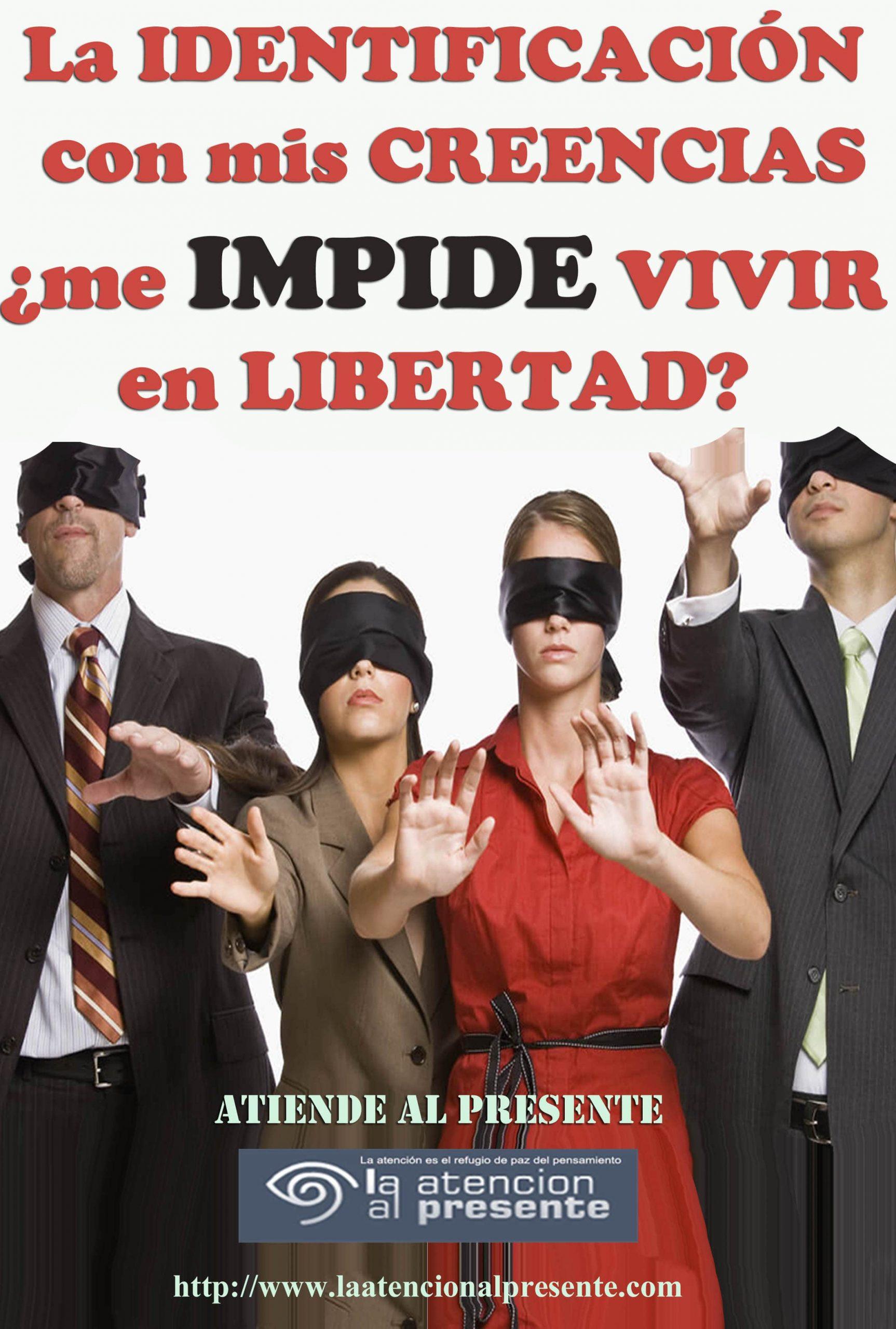 18 de agosto Esteban La IDENTIFICACION con mis CREENCIAS me IMPIDE VIVIR en LIBERTAD min scaled