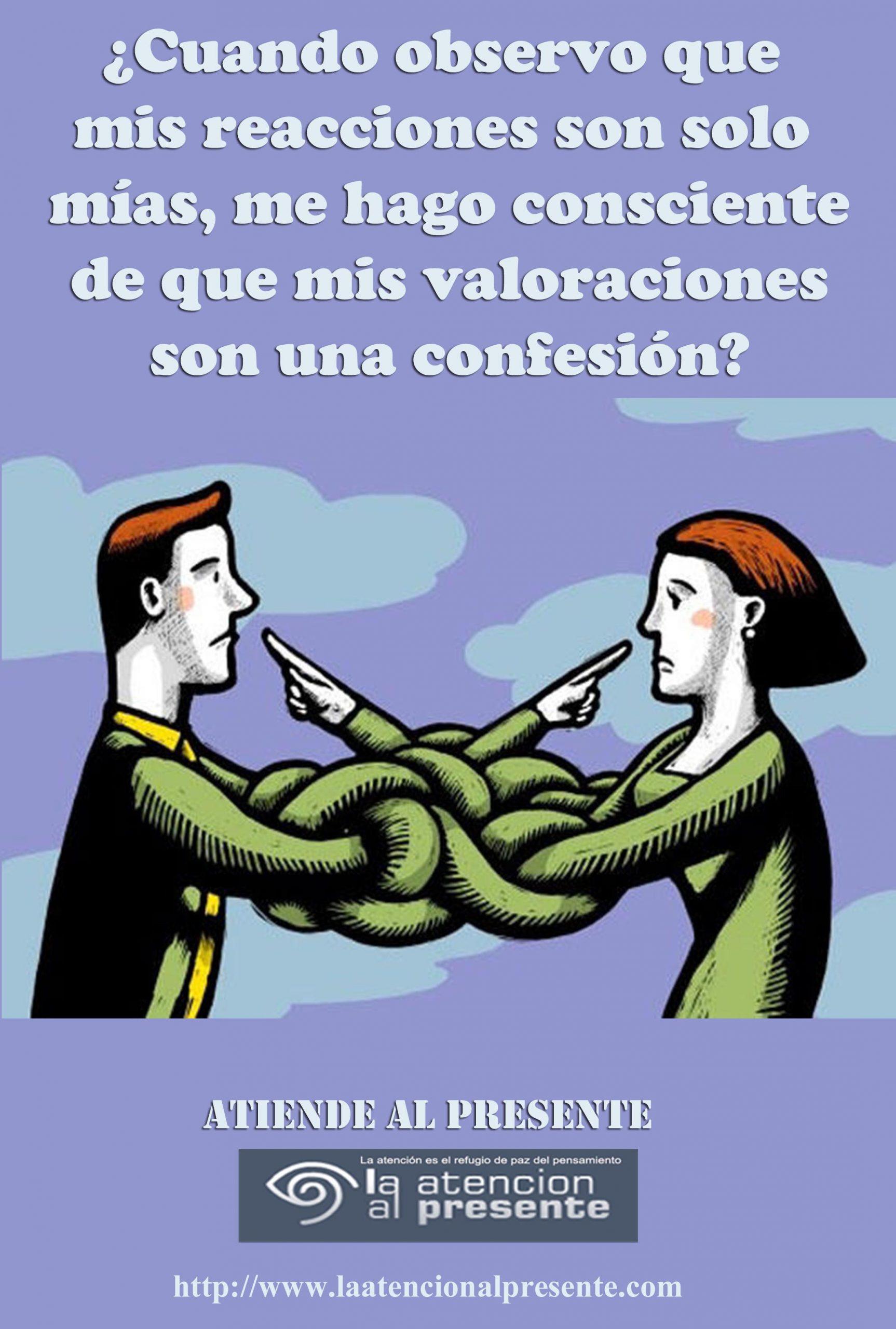 21 de setiemb Esteban Cuando observo que mis reacciones son solo mias me hago consciente de que mis valoraciones son una confesion min scaled