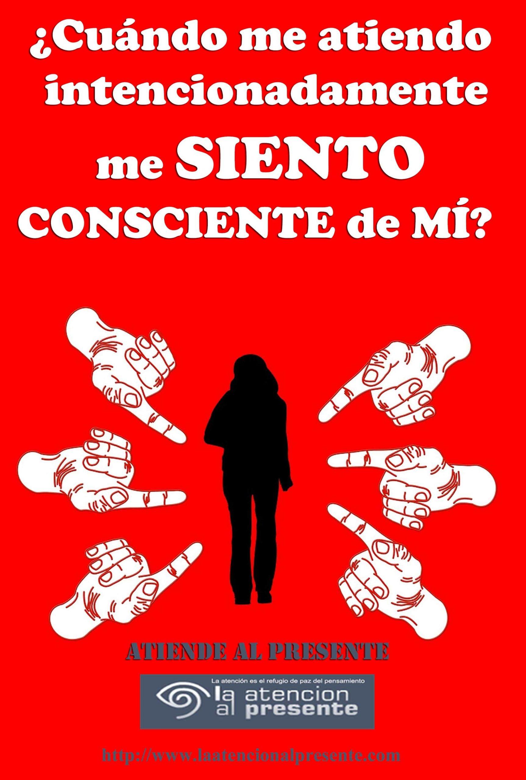 27 de agosto Esteban Cuando me atiendo intencionadamente me SIENTO CONSCIENTE de MI min scaled