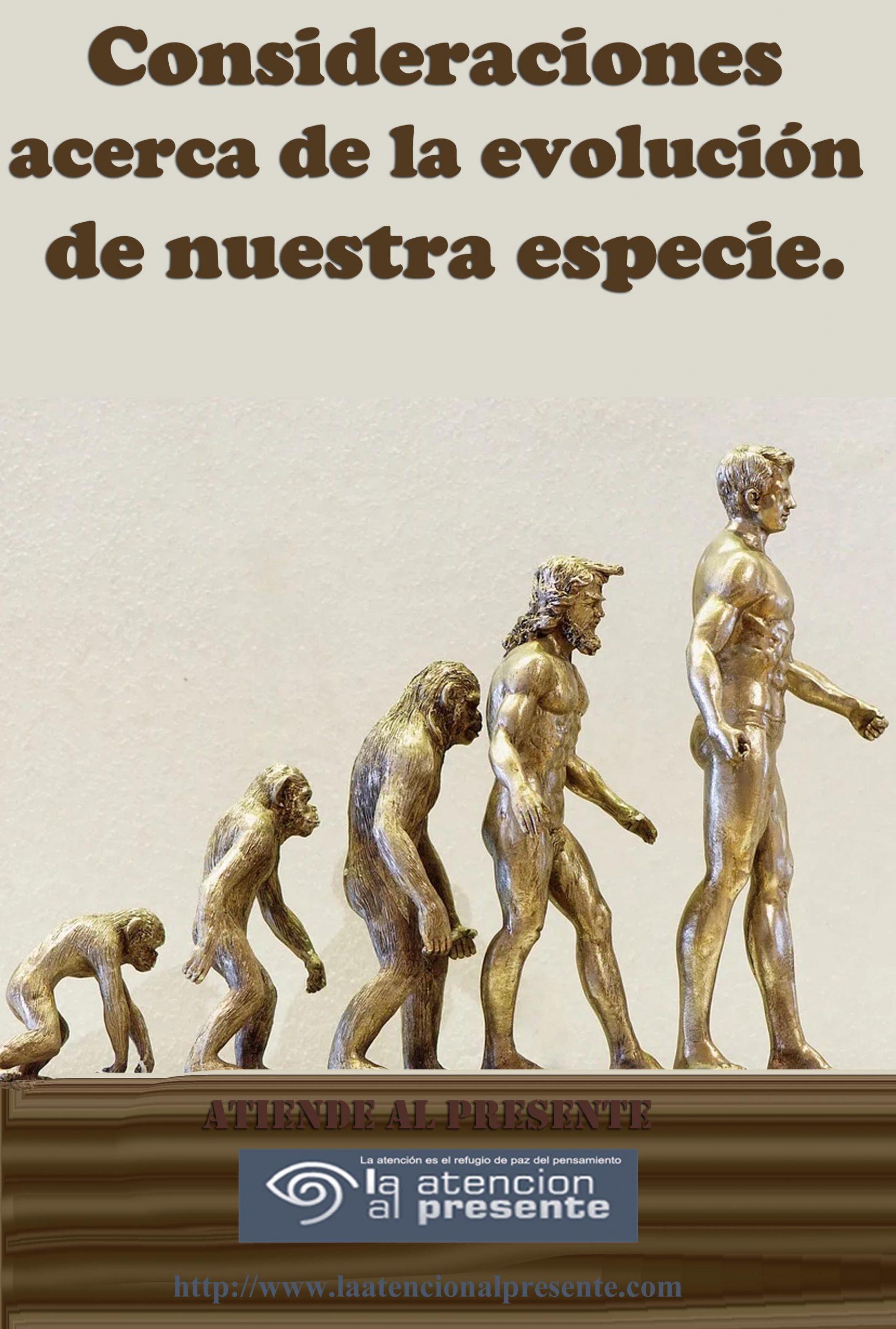 27 de setiembre E Consideraciones acerca de la evolucion de nuestra especie min scaled