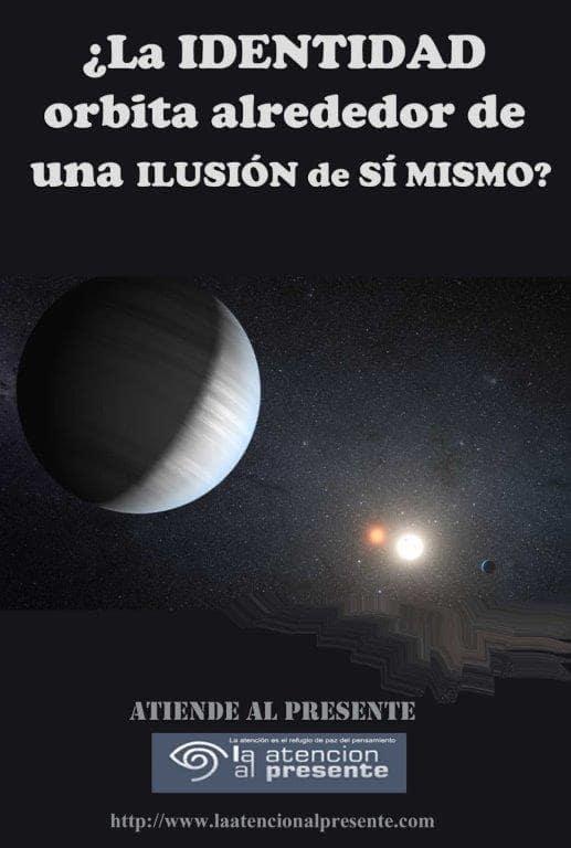 10 de Noviembre ISA La IDENTIDAD orbita alrededor de la ILUSION de SI MISMO min
