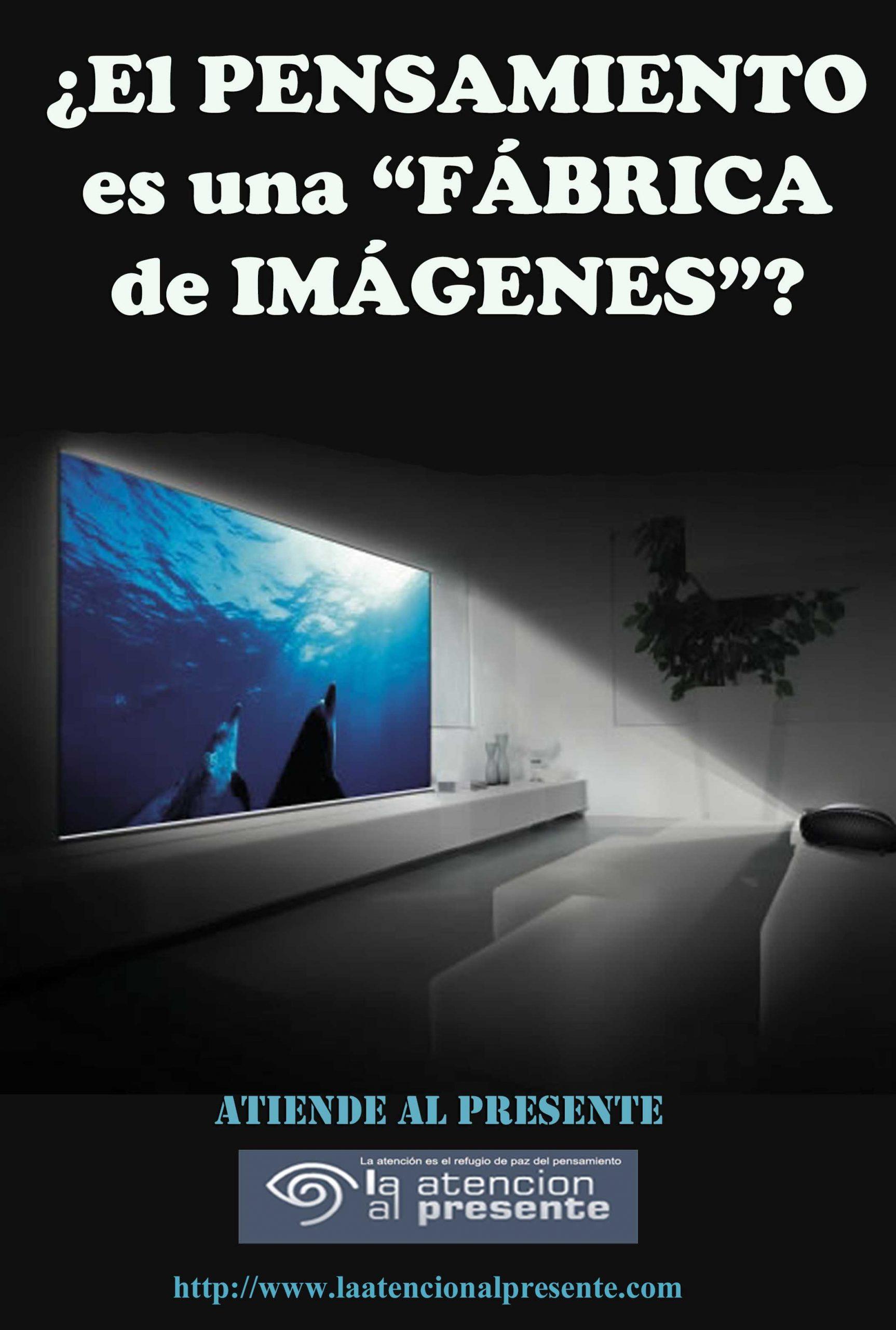 20 de Octubre ISA El PENSAMIENTO es una FABRICA de IMAGENES min scaled