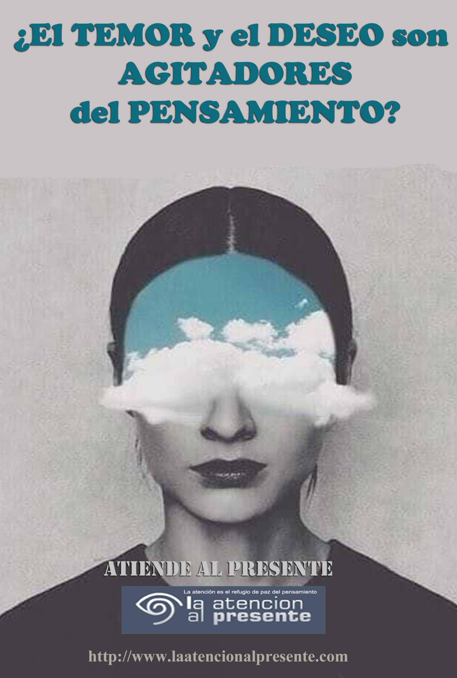 30 de Junio Esteban El TEMOR y el DESEO son los AGITADORES dell PENSAMIENTO min scaled