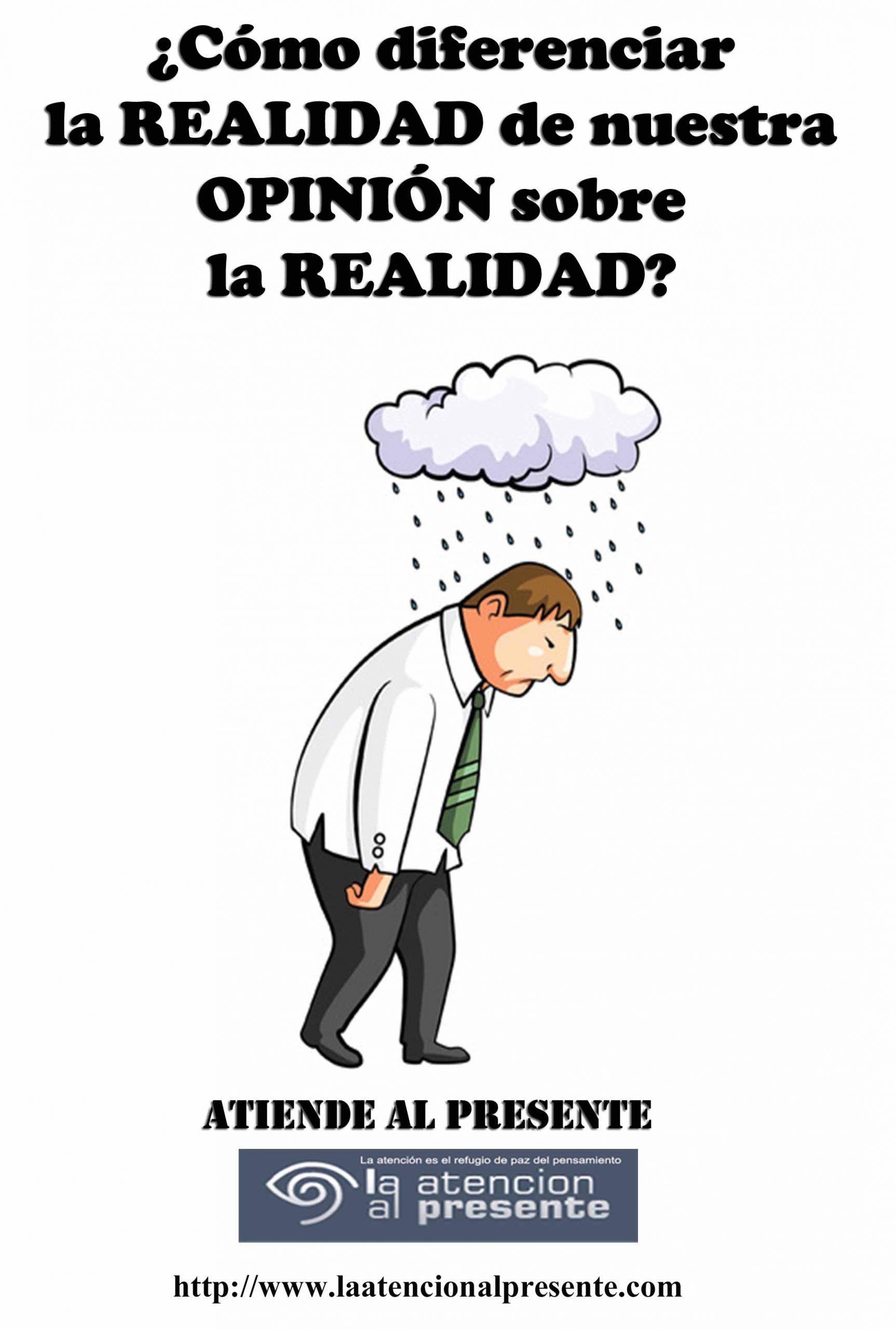 1 de Setiembre Esteban Como diferenciar la REALIDAD de nuestra opinion sobre la REALIDAD scaled